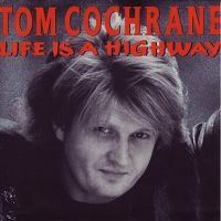 Cover Tom Cochrane - Life Is A Highway