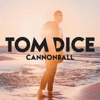 Cover Tom Dice - Cannonball