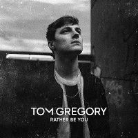 Cover Tom Gregory - Rather Be You