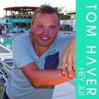 Cover Tom Haver - Hey jij!
