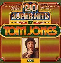 Cover Tom Jones - 20 Super Hits By Tom Jones