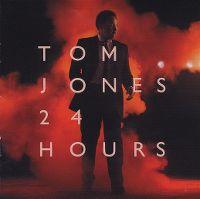 Cover Tom Jones - 24 Hours