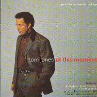 Cover Tom Jones - At This Moment