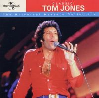 Cover Tom Jones - Classic Tom Jones - Universal Masters Collection
