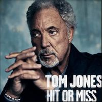 Cover Tom Jones - Hit Or Miss