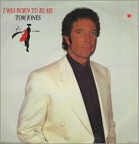 Cover Tom Jones - I Was Born To Be Me