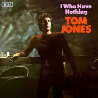 Cover Tom Jones - I Who Have Nothing