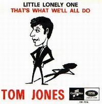 Cover Tom Jones - Little Lonely One
