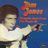 Cover Tom Jones - Memories Don't Leave Like People Do