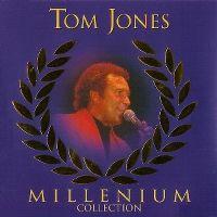 Cover Tom Jones - Millenium Collection