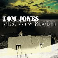 Cover Tom Jones - Praise & Blame