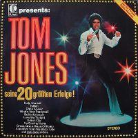 Cover Tom Jones - Seine 20 größten Erfolge!