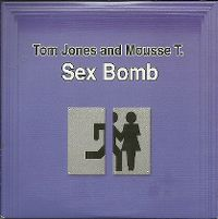 Cover Tom Jones and Mousse T. - Sex Bomb
