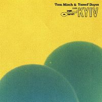 Cover Tom Misch & Yussef Dayes - Kyiv