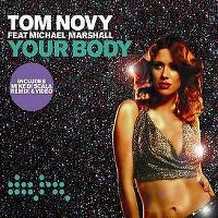 Cover Tom Novy feat. Michael Marshall - Your Body