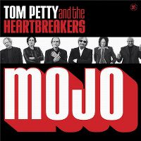 Cover Tom Petty And The Heartbreakers - Mojo