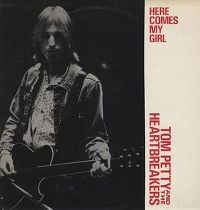 Cover Tom Petty & The Heartbreakers - Here Comes My Girl