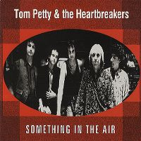 Cover Tom Petty & The Heartbreakers - Something In The Air