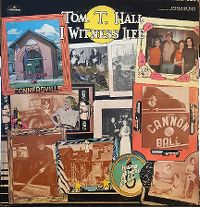 Cover Tom T. Hall - I Witness Life