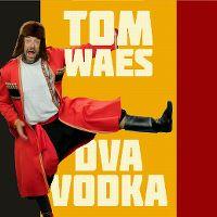Cover Tom Waes - Dva vodka