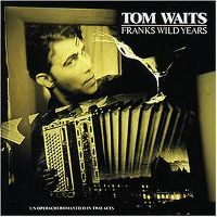 Cover Tom Waits - Franks Wild Years