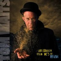 Cover Tom Waits - Glitter And Doom Live