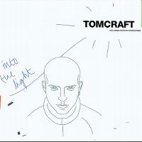 Cover Tomcraft - Into The Light
