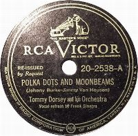 Cover Tommy Dorsey & His Orchestra with Frank Sinatra - Polka Dots And Moonbeams