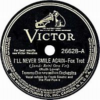 Cover Tommy Dorsey & His Orchestra with Frank Sinatra & The Pied Pipers - I'll Never Smile Again