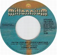 Cover Tommy James - Payin' For My Lover's Mistake
