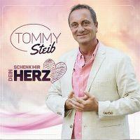 Cover Tommy Steib - Schenk mir dein Herz