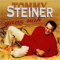 Cover Tommy Steiner - Ganz nah