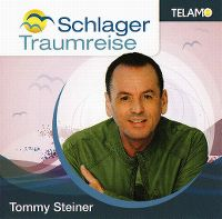 Cover Tommy Steiner - Schlager Traumreise