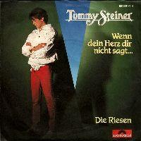 Cover Tommy Steiner - Wenn dein Herz dir nicht sagt...