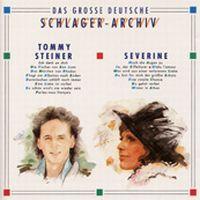Cover Tommy Steiner / Séverine - Das große deutsche Schlager-Archiv