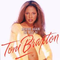 Cover Toni Braxton - Breathe Again - The Best Of
