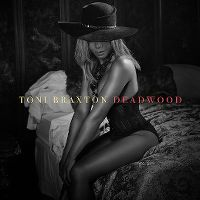 Cover Toni Braxton - Deadwood