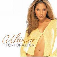 Cover Toni Braxton - Ultimate Toni Braxton