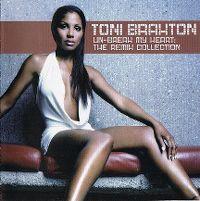 Cover Toni Braxton - Un - Break My Heart: The Remix Collection