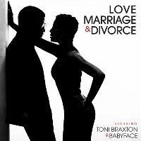 Cover Toni Braxton & Babyface - Love, Marriage & Divorce