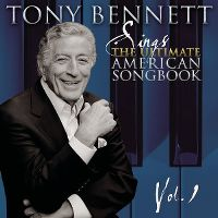 Cover Tony Bennett - Sings The Ultimate American Songbook Vol. 1