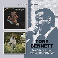 Cover Tony Bennett - Tony Makes It Happen! / Yesterday I Heard The Rain