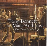 Cover Tony Bennett with Marc Anthony - For Once In My Life