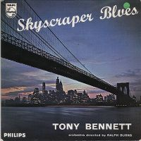 Cover Tony Bennett with Ralph Burns And His Orchestra - The Skyscraper Blues