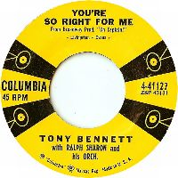 Cover Tony Bennett with Ralph Sharon And His Orchestra - You're So Right For Me