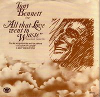 Cover Tony Bennett with The Ruby Braff / George Barnes Quartet - All That Love Went To Waste