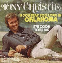 Cover Tony Christie - If You Stay Too Long In Oklahoma