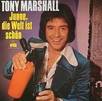 Cover Tony Marshall - Junge, die Welt ist schön