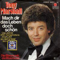Cover Tony Marshall - Mach dir das Leben doch schön