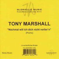 Cover Tony Marshall - Nochmals will ich dich nicht verlier'n